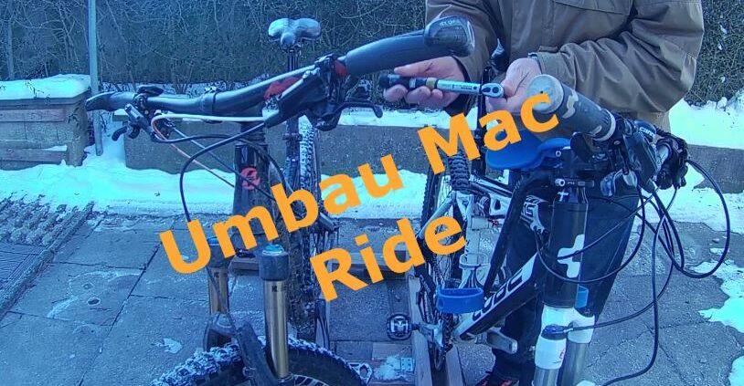 Umbau des Mac Ride zwischen 2 Bikes